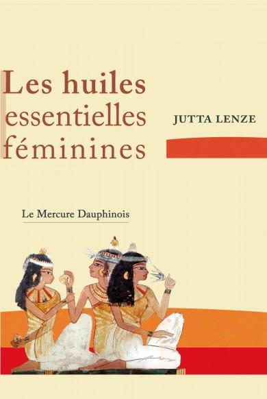 Les huiles essentielles féminines